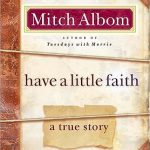 """Book Cover for """"Have a Little Faith"""" by Mitch Albom"""