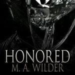 """Book Cover for """"Honored"""" by M.A. Wilder"""