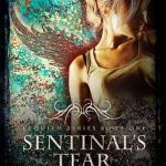 """Book Cover for """"Sentinel's Tears"""" by Christine Fonseca"""