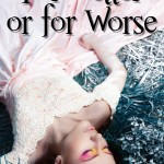 """Book Cover for """"For Better or for Worse"""" by Ingrid Nickelsen"""