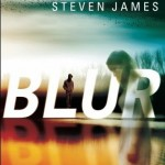 """Book Cover for """"Blur"""" by Steven James"""