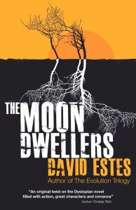 """Book Cover for """"The Moon Dwellers"""" by David Estes"""