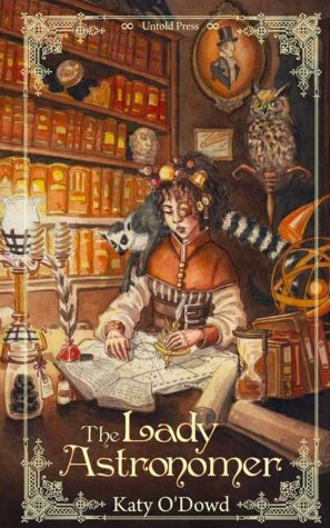 The Lady Astronomer by Katy O'Dowd