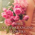 """Book Cover """"The Art of Arranging Flowers"""" by Lynne Branard"""