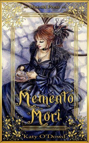 Memento Mori by Katy O'Dowd