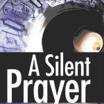 "Book Cover for ""A Silent Prayer"" by Samreen Ahsan"