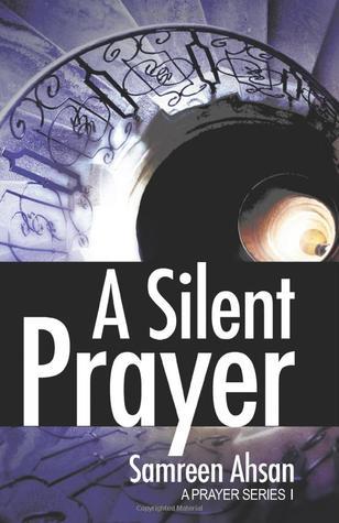 Review: A Silent Prayer by Samreen Ahsan