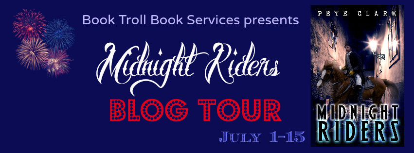Midnight Riders by Pete Clark --- Blog Tour, Interview, Excerpt, and More!