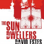 """Book Cover for """"The Sun Dwellers"""" by David Estes"""