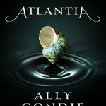 """Book Cover for """"Atlantia"""" by Ally Condie"""