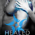 Book Cover for Healed (The Rebirth Series, #2) by Becca Vincenza