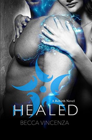 Review: Healed by Becca Vincenza