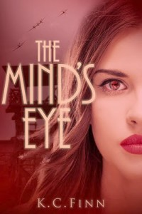 """Book Cover for """"The Mind's Eye"""" by K.C. Finn"""
