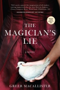 """Book Cover for """"The Magician's Lie"""" by Greer Macallister"""