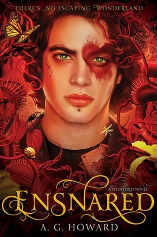 Review: Unhinged & Ensnared by A.G. Howard