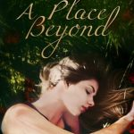"""Book Cover for """"A Place Beyond"""" by Laura Howard"""