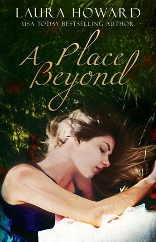 Review: A Place Beyond by Laura Howard