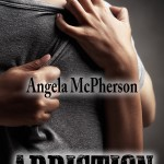 Book Cover for Addiction by Angela McPherson