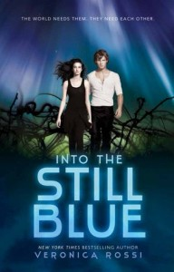 """Book Cover for """"Into the Still Blue"""" by Veronica Rossi"""