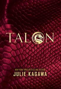 "Book Cover for ""Talon"" by Julie Kagawa"