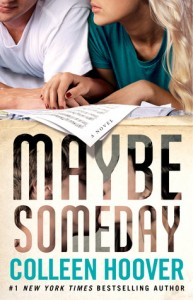 """Book Cover for """"Maybe Someday"""" by Colleen Hoover"""