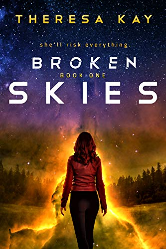 """Book Cover for """"Broken Skies"""" by Theresa Kay"""