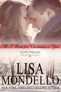 """Book Cover for """"All I Want for Christmas is You"""" by Lisa Mondello"""