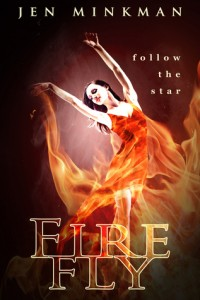 """Book Cover for """"Firefly"""" by Jen Milkman"""