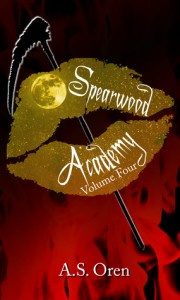 """Book Cover for """"Spearwood Academy Vol. 4"""" by A.S. Oren"""