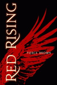 """Book Cover for """"Red Rising"""" by Pierce Brown"""