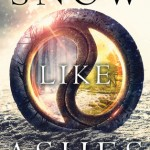 """Book Cover for """"Snow Like Ashes"""" by Sara Raasch"""