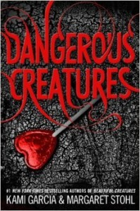 """Book Cover for """"Dangerous Creatures"""" by Kami Garcia & Margaret Stohl"""