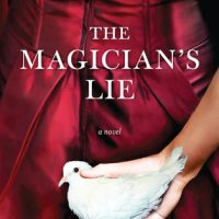 Review: The Magician's Lie by Greer Macallister