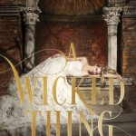 """Book Cover for """"A Wicked Thing"""" by Rhiannon Thomas"""