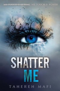 """Book Cover for """"Shatter Me"""" by Tahereh Mafi"""