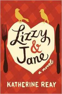 """Book Cover for """"Lizzy & Jane"""" by Katherine Reay"""