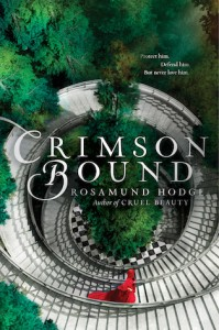 """Book Cover for """"Crimson Bound"""" by Rosamund Hodge"""