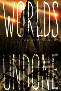 """Book Cover for """"Worlds Undone"""""""