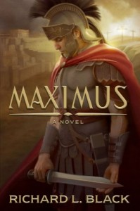 """Book Cover for """"Maximus"""" by Richard L. Black"""