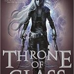 """Book Cover for """"Throne of Glass"""" by Sarah J. Mass"""