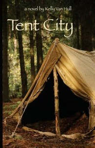 """Book Cover for """"Tent City"""" by Kelly Van Hull"""