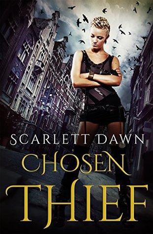 Review: Chosen Thief by Scarlett Dawn