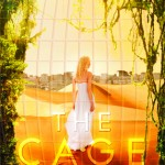 """Book Cover for """"The Cage"""" by Megan Shepherd"""