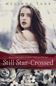 """Book Cover for """"Still Star-Crossed"""" by Melinda Taub"""