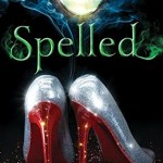 """Book Cover for """"Spelled"""" by Betsy Schow"""