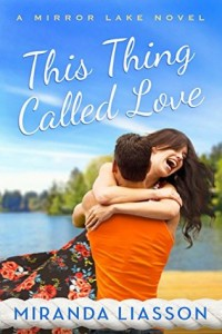 """Book Cover for """"This Thing Called Love"""" by Miranda Liasson"""