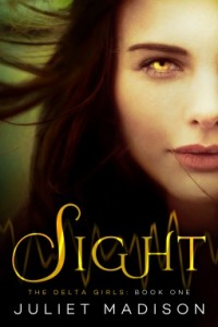 """Book Cover for """"Sight"""" by Juliet Madison"""