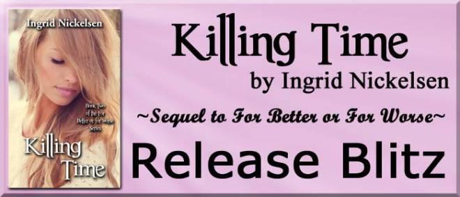 Release Blitz: Killing Time by Ingrid Nickelsen