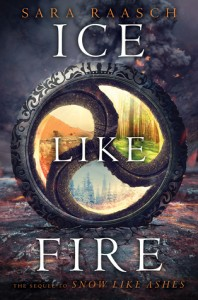 """Book Cover for """"Ice Like Fire"""" by Sara Raasch"""