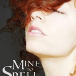 """Book Cover for """"Mine to Spell"""" by Janeal Falor"""